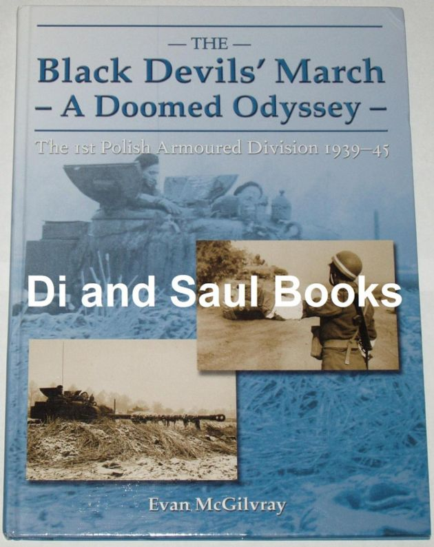 The Black Devil's March - A Doomed Odyssey, by Evan McGilvray